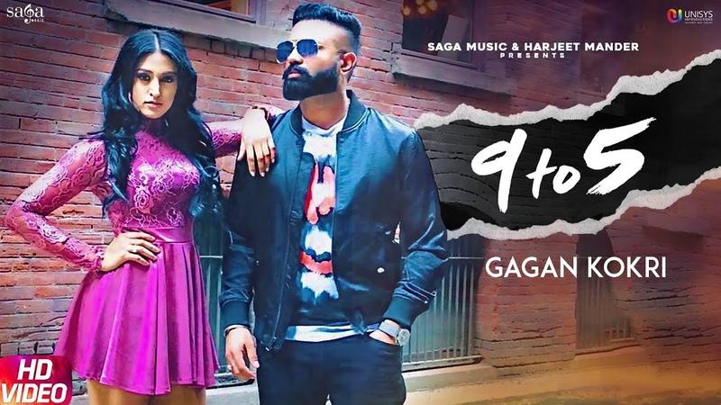 9 To 5 Gagan Kokri - Impossible - Latest Punjabi Songs 2019 - New Punjabi Songs 2018