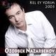 Ozodbek Nazarbekov - Ketma
