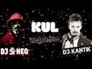 Dj Kantik KUL Dj isi Neo Remix Reggaeton