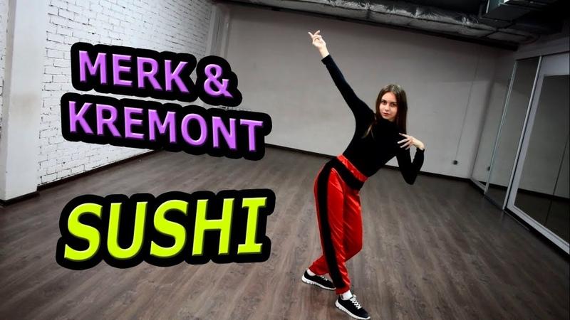 MERK KREMONT SUSHI DANCE