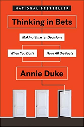 Annie Duke] Thinking in bets   making smarter dec