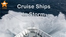 Cruise Ships in Stormy Seas HD @CruisesAndTravels