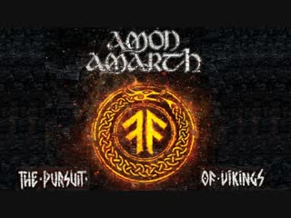 Amon Amarth - The Pursuit Of Vikings. Live At Summer Breeze (2018)