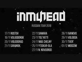 Inmyhead russian tour 2018