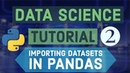 Data Science For Beginners With Python 2 - Importing Datasets in Pandas and Removing Junk