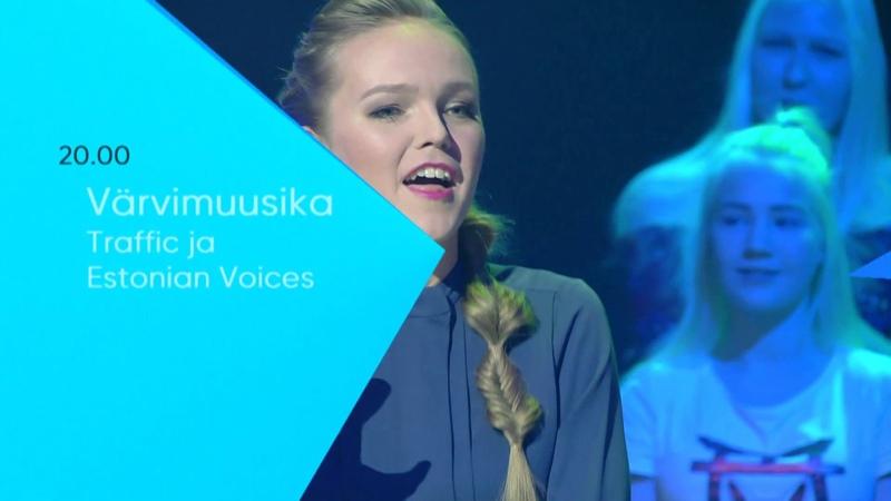 Värvimuusika. Traffic ja Estonian Voices R 17. jaanuaril 20.00 ETVs
