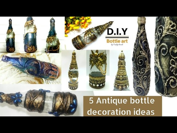 5 amazing Antique bottle decor ideas bottle decoration diy bottle art