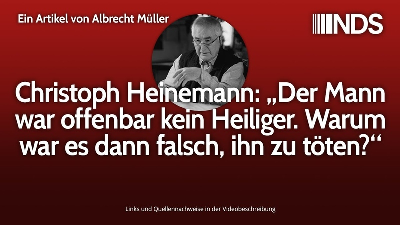 """Christoph Heinemann """"Der Mann war offenbar kein Heiliger Warum war es dann falsch ihn zu töten"""