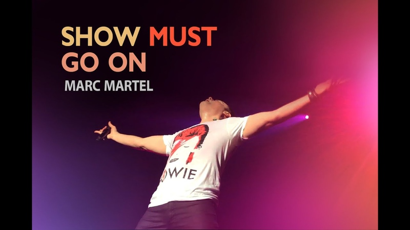 The Show Must Go On - Queen show Marc Martel