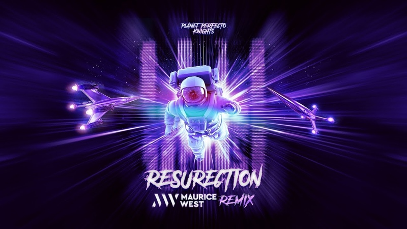 Planet Perfecto Knights - ResuRection (Maurice West Remix) [Extended Mix]