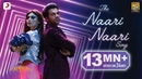 The Naari Naari Song Made In China Rajkummar Mouni Vishal Dadlani Jonita Sachin Jigar