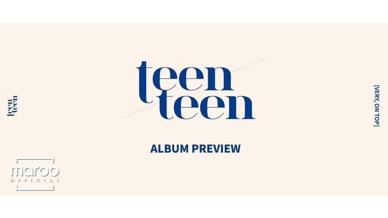 TEEN TEEN 'VERY, ON TOP' ALBUM PREVIEW
