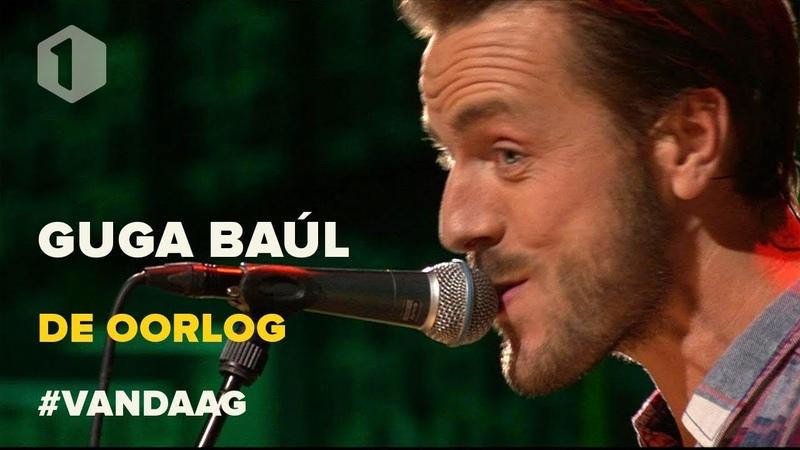 Guga Baúl: De oorlog