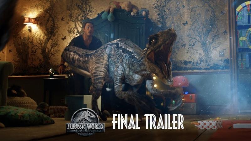Jurassic World Fallen Kingdom - Final Trailer [HD]