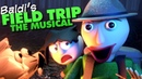 Baldi's Field Trip The Musical Animated Random Encounters Baldi's Basics Song