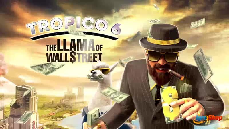 Tropico 6 - The Llama of Wall Street DLC Launch Trailer