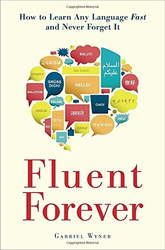Gabriel Wyner] Fluent Forever  How to Learn Any L