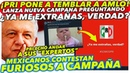¡DE ÚLTIMA HORA! PRI pone a TEMBLAR a AMLO con Campaña Mexicanos FURIOSOS