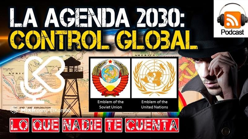 Agenda 2030: El Plan para en Control Global contracultura elkombo
