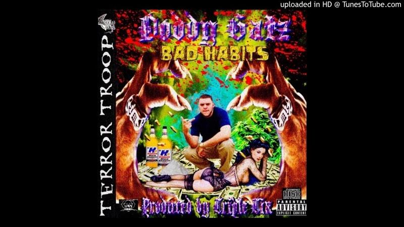 Doddy Gatz - Bad Habits (Prod. Triple Tix)