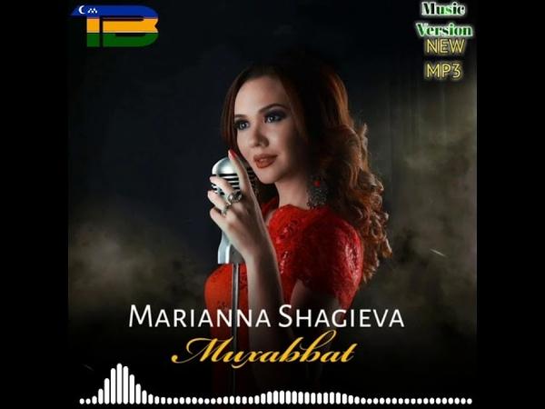 Marianna Shagieva - Muxabbat | Марианна Шагиева - Мухаббат (audio)