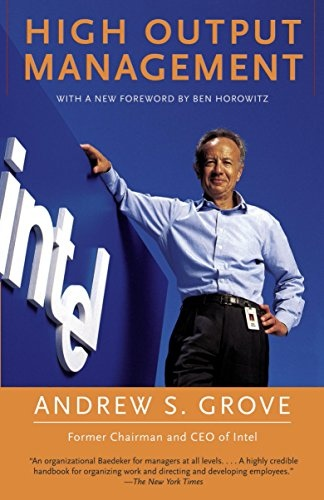Andrew S. Grove] High Output Management