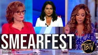 TULSI GABBARD SMEARED ON THE VIEW FOR QUESTIONING KAMALA HARRIS RECORD