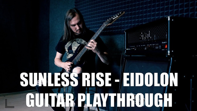 Sunless Rise Eidolon Guitar playthrough
