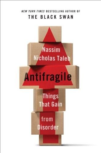 Nassim Nicholas Taleb] Antifragile  Things That G