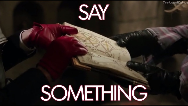 Say Something || Swan Queen Video || Regina Emma || Once Upon A Time