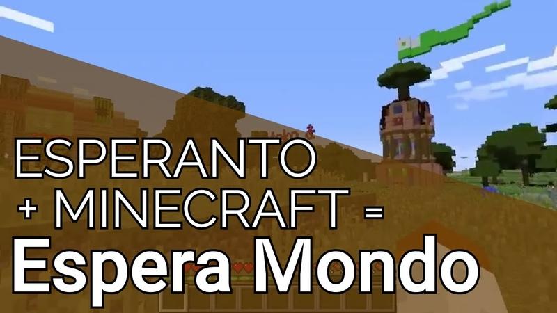 Espera Mondo 1 La servilo de Minecraft en Esperanto