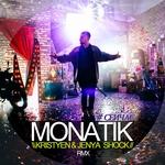 Monatik - Сейчас (Kristyen & Jenya Shock Remix)