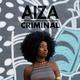 Aiza - Criminal