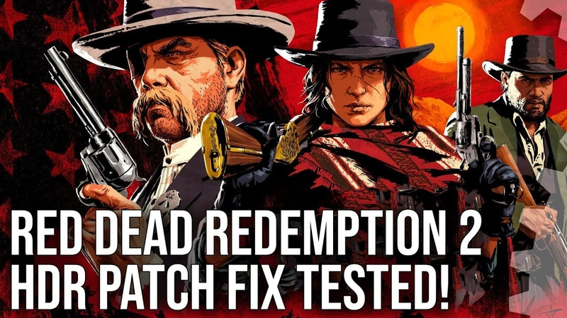 4K HDR Red Dead Redemption 2 HDR Fix Tested Plus Graphics 'Downgrade' Analysis