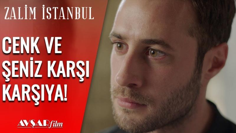 Şeniz Cenk'e Hesap Soruyor! - Zalim İstanbul 14. Bölüm