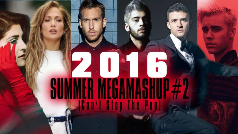 2016 Summer Megamashup 2 Cant Stop The Pop Happy Cat Disco