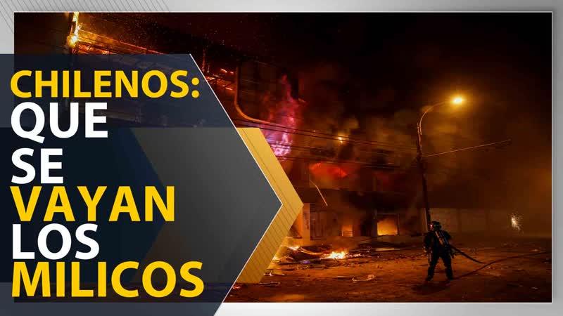Chilenos ¡Que se vayan los milicos!
