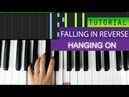 Falling In Reverse - Hanging On - Piano Tutorial MIDI Download