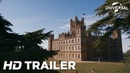 Downton Abbey (2019) Official Trailer HD