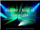Colour heat of the night