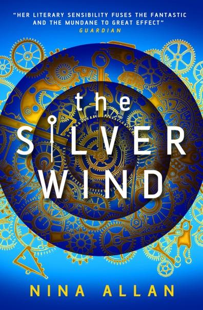 The Silver Wind Nina Allan