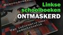 Linkse indoctrinatie in het onderwijs schoolboekenrapport Cultuur onder Vuur