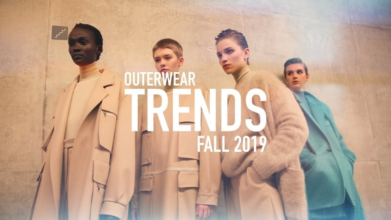 OUTERWEAR TRENDS - Fall 2019