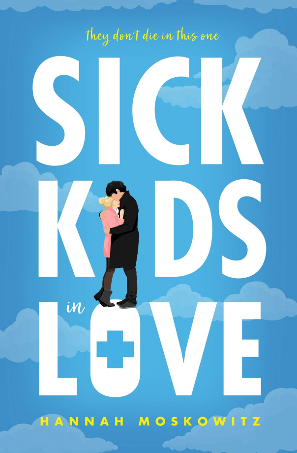 Hannah Moskowitz - Sick Kids In Love (epub)