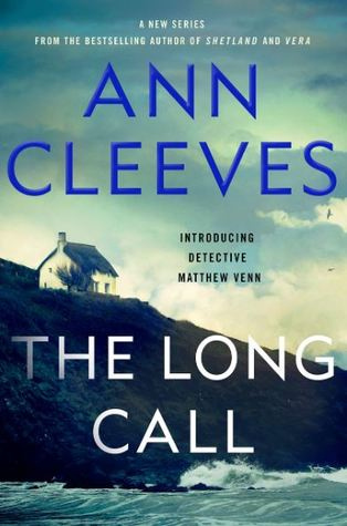 Ann Cleeves - [The Two Rivers 01] - The Long Call (epub)