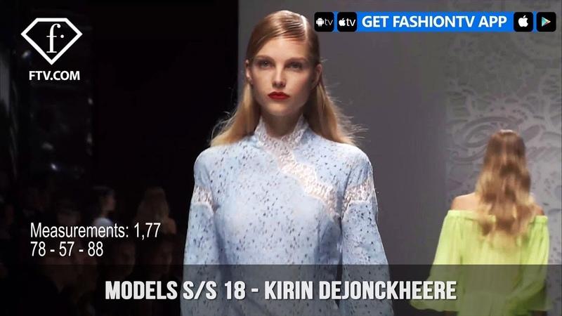 Kirin Dejonckheere Models Spring/Summer 2018 | FashionTV | FTV