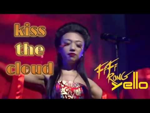 Yello FiFi Rong ~ Kiss The Cloud 2016