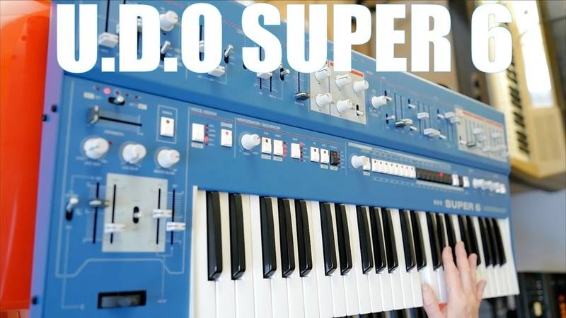The Birth of a New Synthesizer! U.D.O SUPER 6