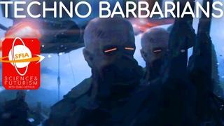Techno-Barbarians