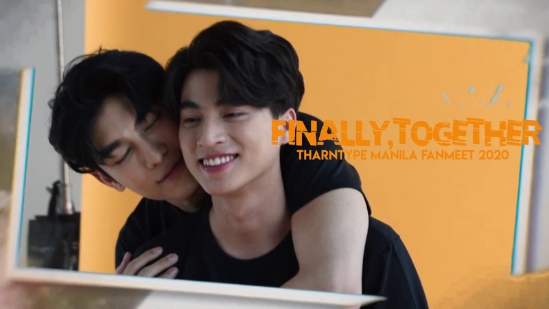Finally Together Tharntype Manila Fanmeet 2020 Teaser